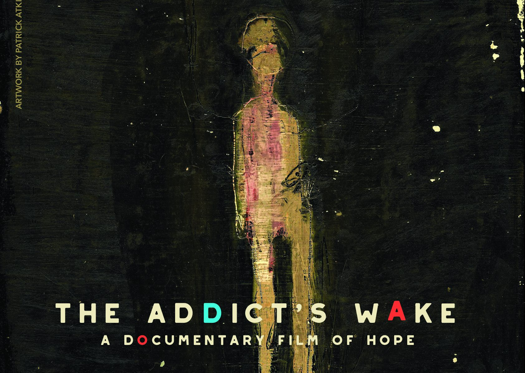 "A Look Behind the Scenes at ""The Addict's Wake"""