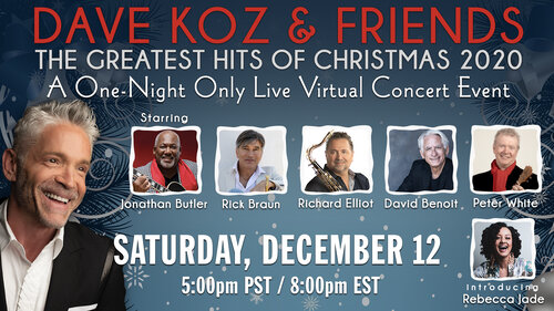Dave Koz & Friends: The Greatest Hits of Christmas 2020